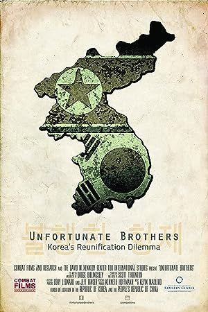 Unfortunate Brothers: Korea's Reunification Dilemma