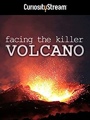 Facing the Killer Volcano