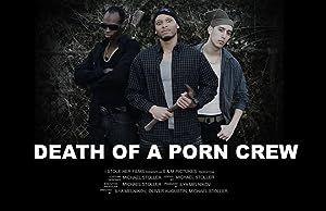 Death of a Porn Crew