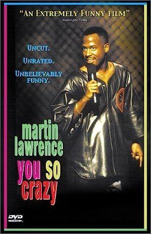 Martin Lawrence: You So Crazy