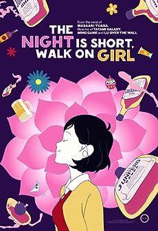 Night Is Short, Walk On Girl