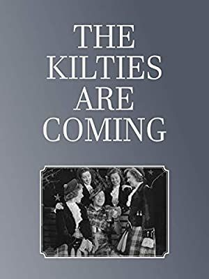 The Kilties Are Coming