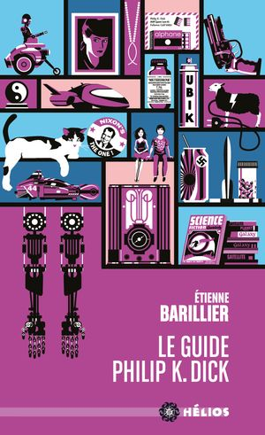 Le guide Philip K. Dick