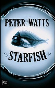 Starfish de Peter WATTS ()