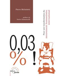 0,03 % ! Pour une transformation du mouvement humanitaire international
