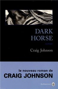 Dark Horse de Craig JOHNSON ()
