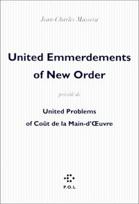 United Emmerdements Of New Order