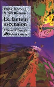 Le Facteur ascension de Frank  HERBERT, Bill RANSOM ()