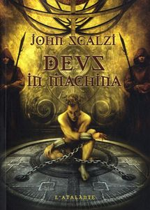 Deus in machina de John  SCALZI ()