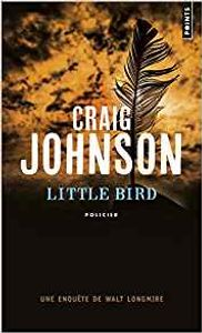 Little Bird de Craig JOHNSON ()