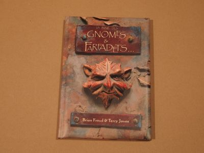La Bible des gnomes et des farfadets de Brian FROUD, Terry JONES ()