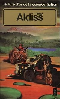 Le Livre d'Or de la science-fiction : Brian Aldiss