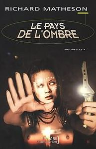 Le Pays de l'ombre de Richard  MATHESON, Robert  BLOCH, Robert  LOUIT ()