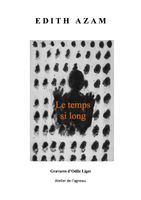 le temps si long, journal