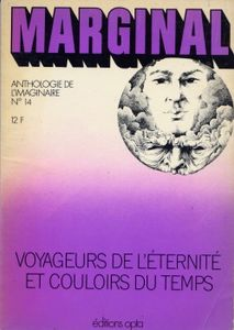 Voyageurs de l'éternité et couloirs du temps de Michel DEMUTH, Clifford Donald SIMAK, Raymond F. JONES, Evelyn E. SMITH, Sylvia JACOBS, Damon KNIGHT, Murray LEINSTER, Lucius DANIELS, Charles VAN DE VET, Theodore STURGEON ()