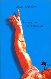 Le Jugement de Jéhovah de James  MORROW ()
