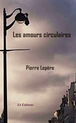 Les amours circulaires