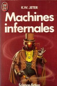 Machines infernales de K. W.  JETER ()