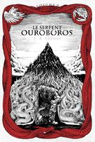 Le Serpent Ouroboros - volume 2