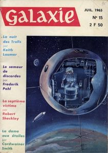 Galaxie (2ème série) n° 15 de Keith LAUMER, Frederik POHL, William TENN, Robert SHECKLEY, Robert F. YOUNG, Cordwainer SMITH ()