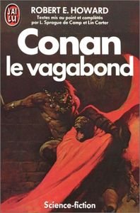 Conan le vagabond de Lyon Sprague DE  CAMP, Lin CARTER, Robert E.  HOWARD ()