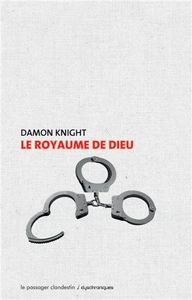 Le royaume de Dieu de Damon  KNIGHT ()