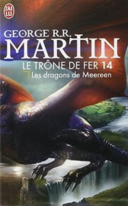 Les Dragons de Meereen de George R. R. MARTIN ()