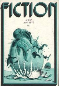 Fiction n° 256 de Jack WILLIAMSON, Frederik POHL, Vonda N. McINTYRE, William TENN, Bernard MATHON, Thomas OWEN ()