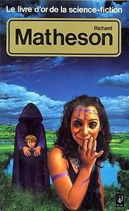 Le Livre d'Or de la science-fiction : Richard Matheson de Richard MATHESON, Daniel RICHE ()