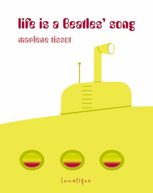 Life is a Beatles' song