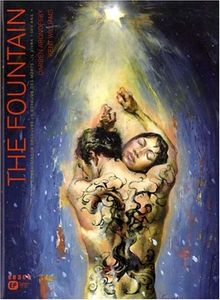 The Fountain de Darren ARONOFSKY, Ari HANDEL, Kent WILLIAMS ()