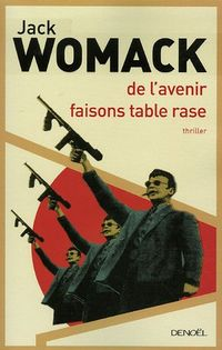 De l'avenir faisons table rase