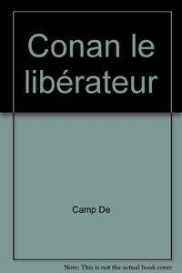 Conan le libérateur de Lin CARTER, Lyon Sprague DE  CAMP ()
