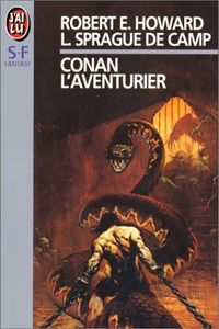 Conan l'aventurier de François  TRUCHAUD, Robert E.  HOWARD, Lyon Sprague DE  CAMP ()