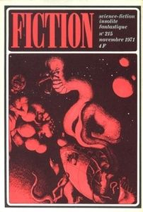 Fiction n° 215 de Keith ROBERTS, Robert F. YOUNG, Richard WILSON, August DERLETH, Robert SHECKLEY, Jean-Louis M. MONOD, Fritz LEIBER, Roland STRAGLIATI, Serge-André BERTRAND, Alain GARSAULT, Jean-Pierre ANDREVON, Gérard KLEIN ()