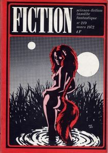 Fiction n° 219 de Charles West RUNYON, Samuel R. DELANY, James SALLIS, Pierre VERSINS, Josephine SAXTON, Robert F. YOUNG, Denis PHILIPPE, Jean-Pierre ANDREVON ()
