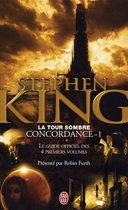 Concordance - 1 : Le guide officiel des 4 premiers volumes de Robin FURTH, Stephen  KING ()