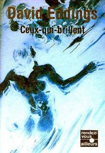 Ceux-qui-brillent de David  EDDINGS ()