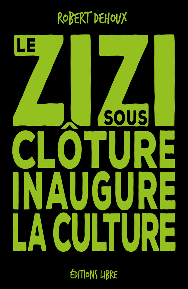 Le zizi sous cloture inaugure la culture