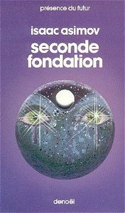 Seconde Fondation de Isaac  ASIMOV ()