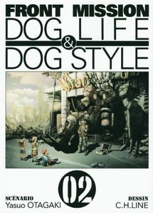 Front Mission - Dog Life and Dog Style Vol.2 de Yasuo OTAGAKI ()