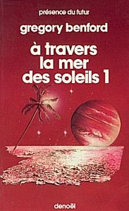 A travers la mer des soleils - 1 de Gregory BENFORD ()
