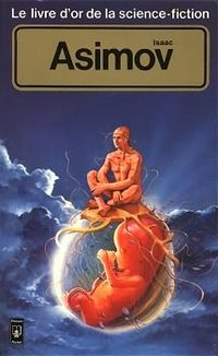 Le Livre d'Or de la science-fiction : Isaac Asimov
