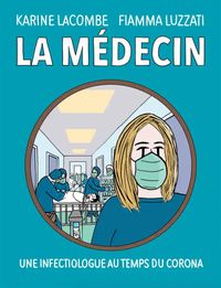 La médecin - Une infectiologue au temps du corona