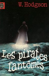 Les Pirates fantômes de William Hope HODGSON ()