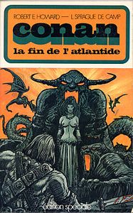 Conan : la fin de l'Atlantide de Robert E. HOWARD, Lyon Sprague DE CAMP ()