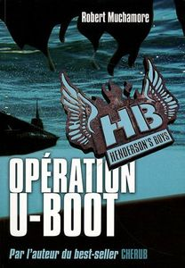 Operation U-Boot de Robert MUCHAMORE ()
