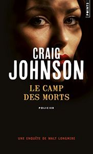 Le camp des morts de Craig JOHNSON ()