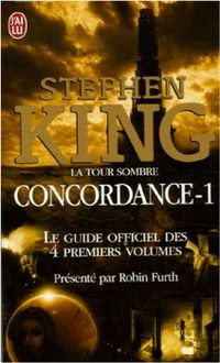 Concordance - 1 : Le guide officiel des 4 premiers volumes