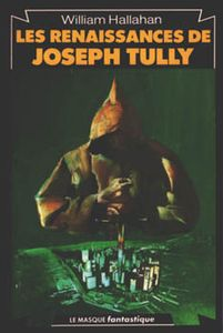 Les Renaissances de Joseph Tully de William H. HALLAHAN ()
